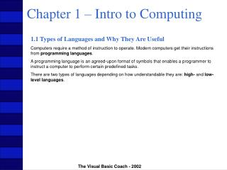Chapter 1 – Intro to Computing