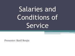 Salaries and Conditions of Service
