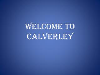 Welcome to Calverley