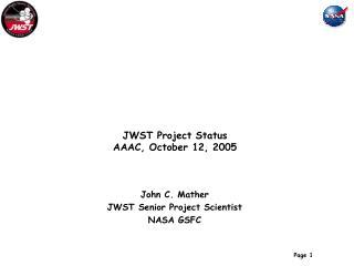 JWST Project Status AAAC, October 12, 2005
