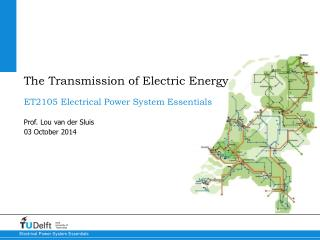 The Transmission of Electric Energy