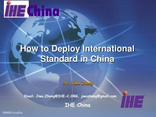 How to Deploy International Standard in China