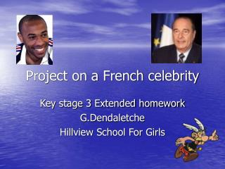 Project on a French celebrity