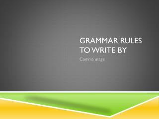 Grammar rules to write by