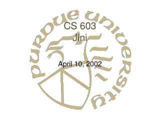 CS 603 Jini