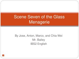 Scene Seven of the Glass Menagerie
