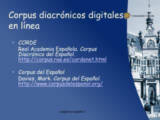 Corpus diacrónicos  digitales en línea
