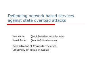 Defending network based services against state overload attacks