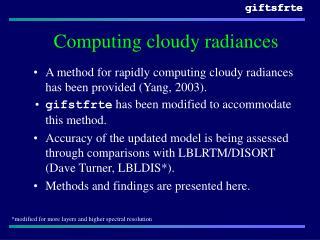 Computing cloudy radiances