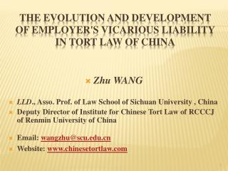 The Evolution and Development of Employer's Vicarious Liability in Tort Law of China