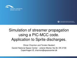 Simulation of streamer propagation  using a PIC-MCC code. Application to Sprite  discharges .