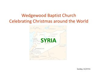 Wedgewood Baptist Church Celebrating Christmas around the World