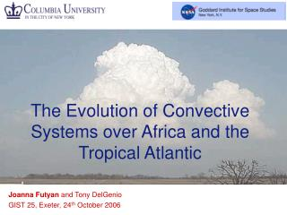 The Evolution of Convective Systems over Africa and the Tropical Atlantic