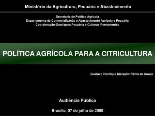 Brasília, 07 de julho de 2009