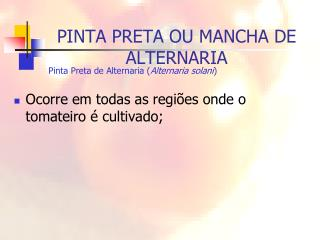 PINTA PRETA OU MANCHA DE ALTERNARIA