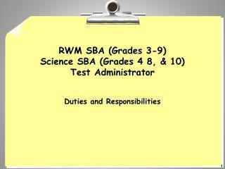 RWM SBA Grades 3-9 Science SBA Grades 4 8,  10 Test Administrator