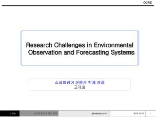 Research Challenges in Environmental Observation and Forecasting Systems