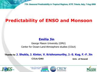 Predictability of ENSO and Monsoon