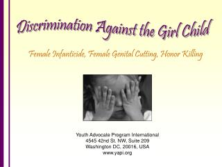 Female Infanticide, Female Genital Cutting, Honor Killing