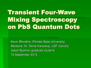 Transient Four-Wave Mixing Spectroscopy on PbS Quantum Dots