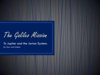 The Galileo Mission
