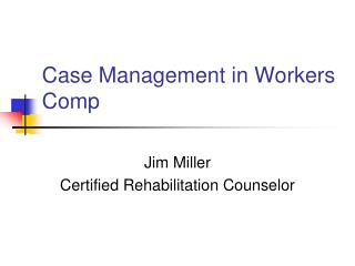 Case Management in Workers Comp