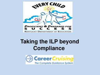 Taking the ILP beyond Compliance