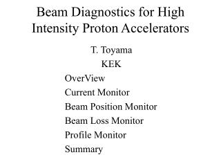 Beam Diagnostics for High Intensity Proton Accelerators