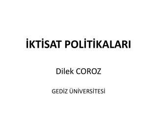 İKTİSAT POLİTİKALARI