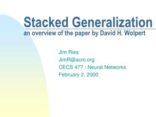 Stacked Generalization an overview of the paper by David H. Wolpert