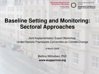 Baseline Setting and Monitoring:   Sectoral Approaches