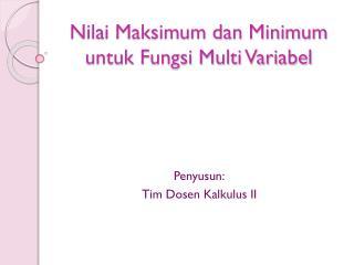 Nilai Maksimum dan Minimum  untuk Fungsi Multi Variabel