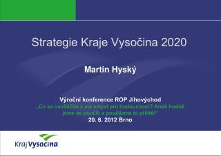 Strategie Kraje Vysočina 2020