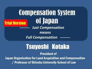 Compensation System           of Japan