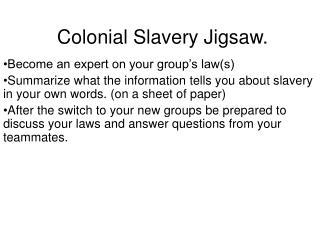 Colonial Slavery Jigsaw.