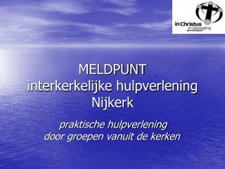 MELDPUNT interkerkelijke hulpverlening Nijkerk