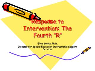 "Response to Intervention: The Fourth ""R"""
