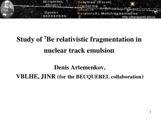 Study of 7 Be relativistic fragmentation in nuclear track emulsion