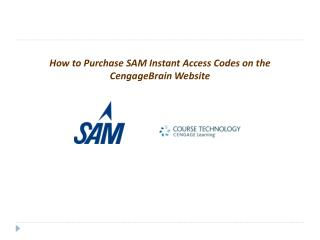 How to Purchase SAM Instant Access Codes on the CengageBrain Website