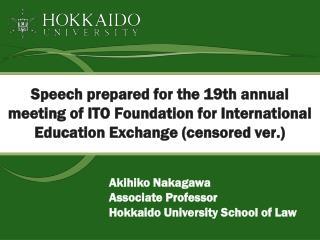 Akihiko Nakagawa Associate Professor Hokkaido University School of Law