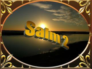 Salm 2