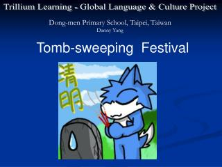 Tomb-sweeping  Festival