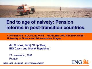End to age of naivety: Pension reforms in post-transition countries