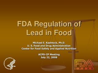 FDA Regulation of Lead in Food