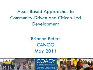 Asset-Based Approaches to  Community-Driven and Citizen-Led Development