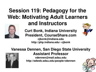 Session 119: Pedagogy for the Web: Motivating Adult Learners and Instructors