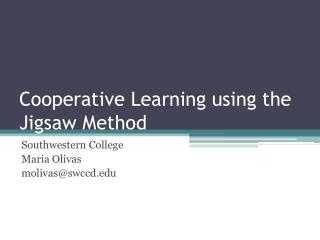 Cooperative Learning using the Jigsaw Method