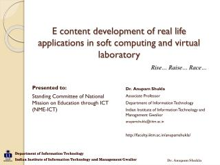E content development of real life applications in soft computing and virtual laboratory