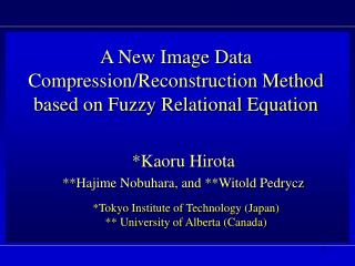 A New Image Data Compression/Reconstruction Method  based on Fuzzy Relational Equation
