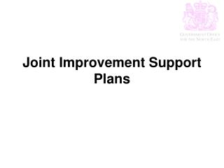 Joint Improvement Support Plans